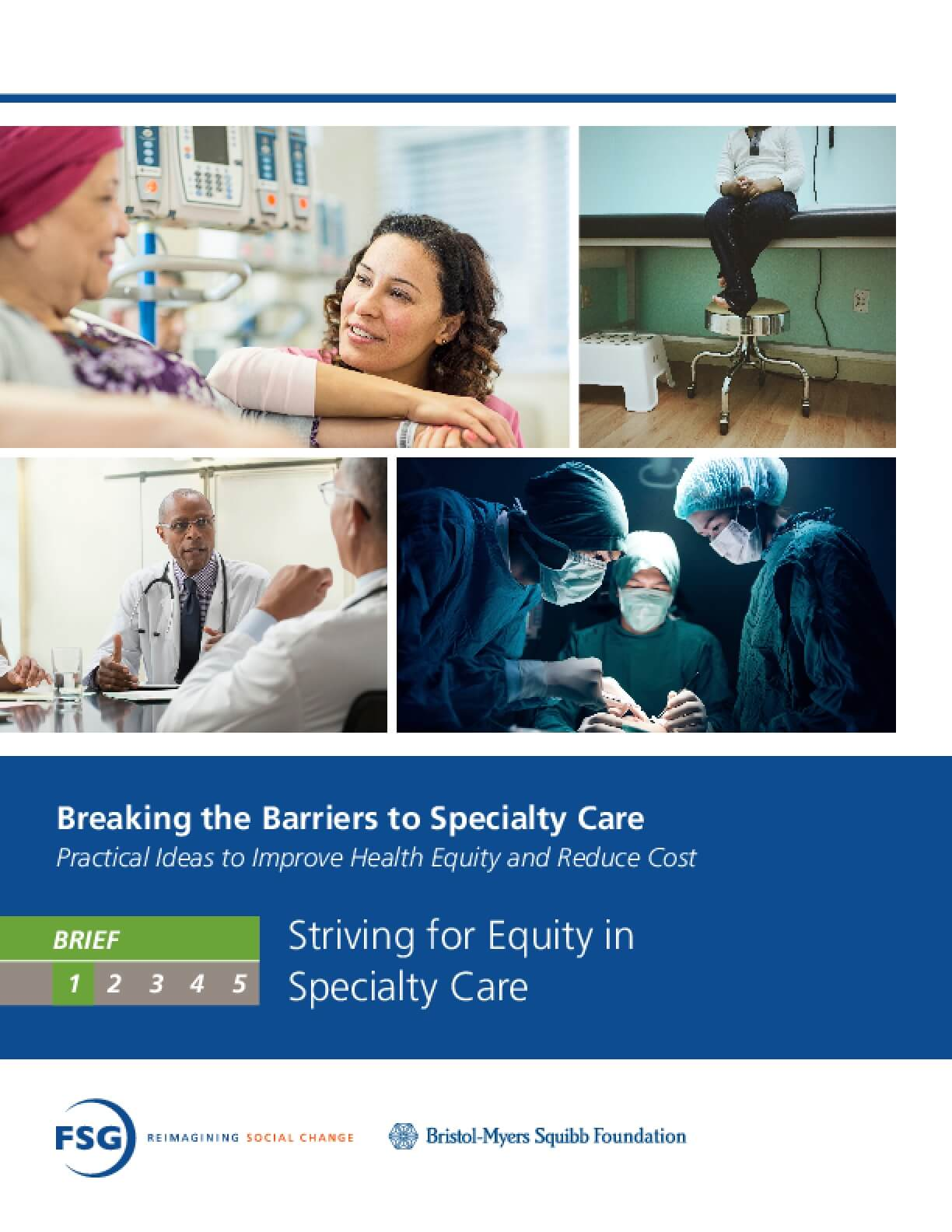 Breaking the Barriers to Specialty Care: Practical Ideas to Improve Health Equity and Reduce Cost - Striving for Equity in Specialty Care