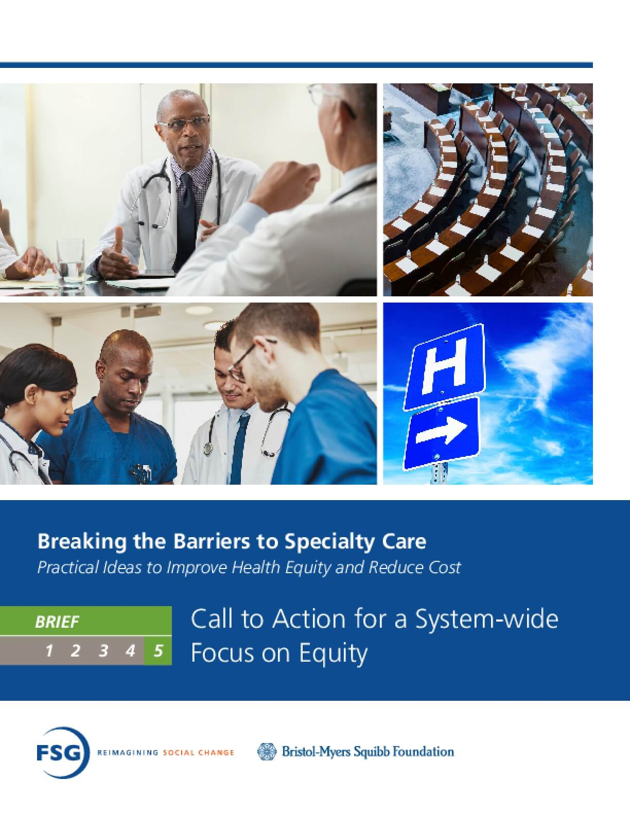 Breaking the Barriers to Specialty Care: Practical Ideas to Improve Health Equity and Reduce Cost - Call to Action for a System-wide Focus on Equity