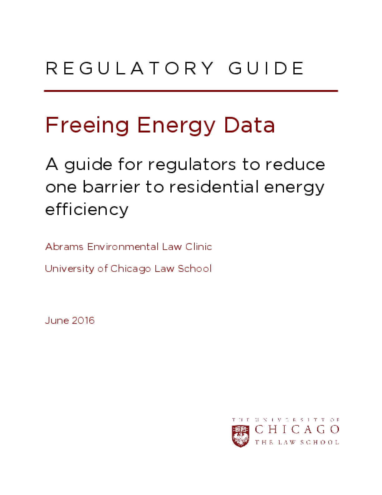 Freeing Energy Data: A Guide for Regulators to Reduce One Barrier to Residential Energy Efficiency