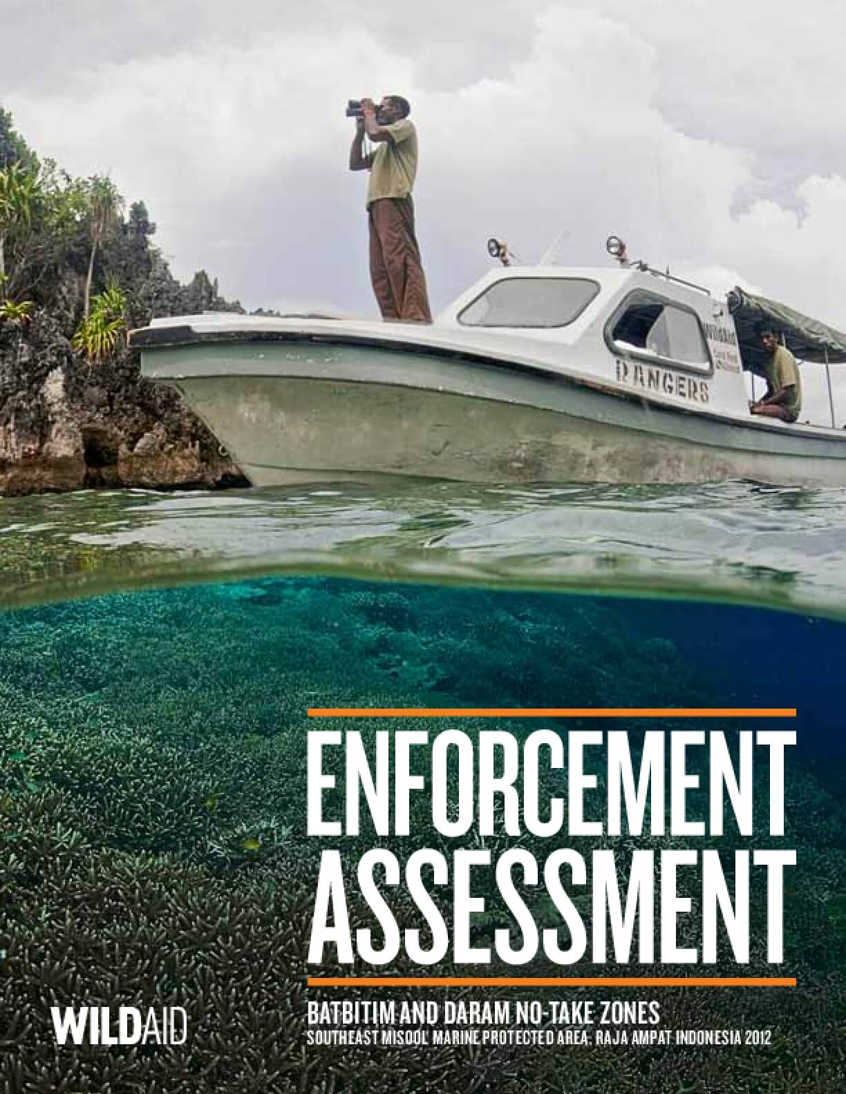 2012 Indonesia Marine Enforcement Report: Batbitim and Daram No-Take Zones. Southeast Misool Marine Protected Area, Raja Ampat Indonesia 2012
