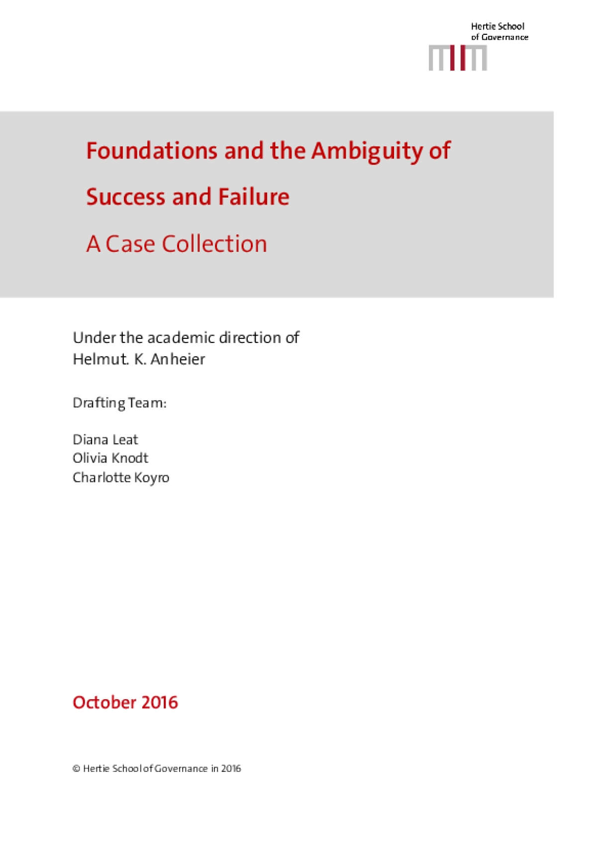 Foundations and the Ambiguity of Success and Failure : A Case Collection