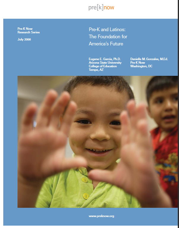 Pre-K and Latinos: The Foundation for America's Future