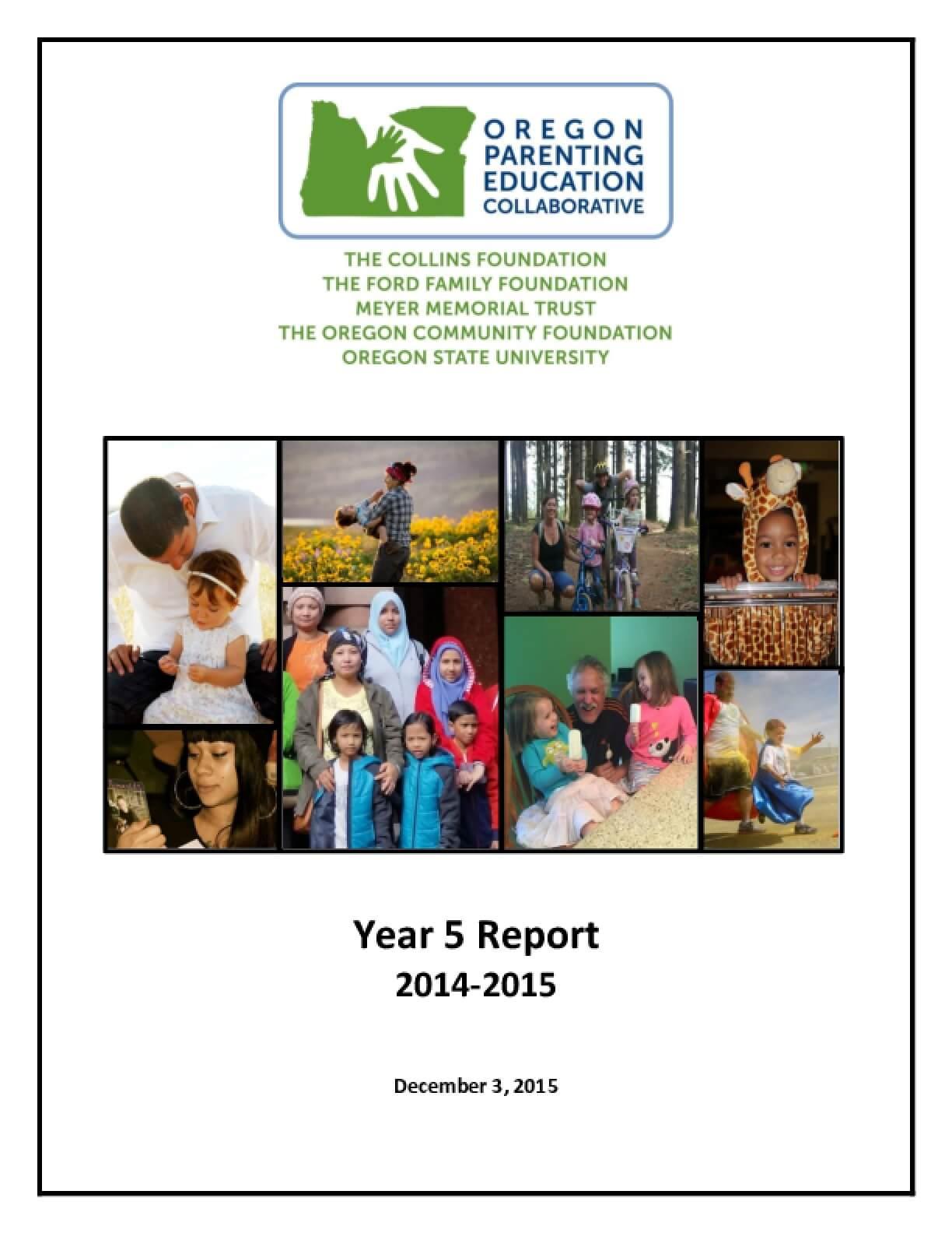 Oregon Parenting Education Collaborative Year 5 Report 2014-2015