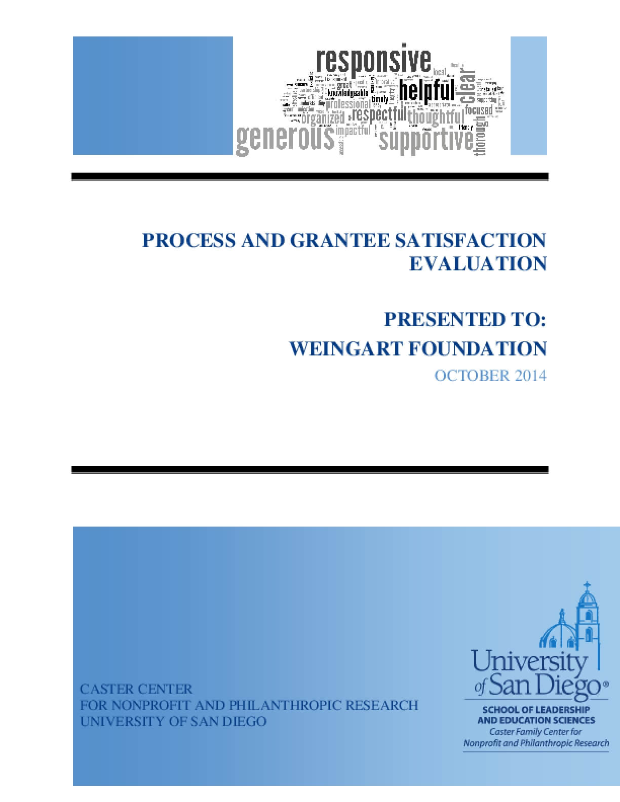 Process and Grantee Satisfaction Evaluation