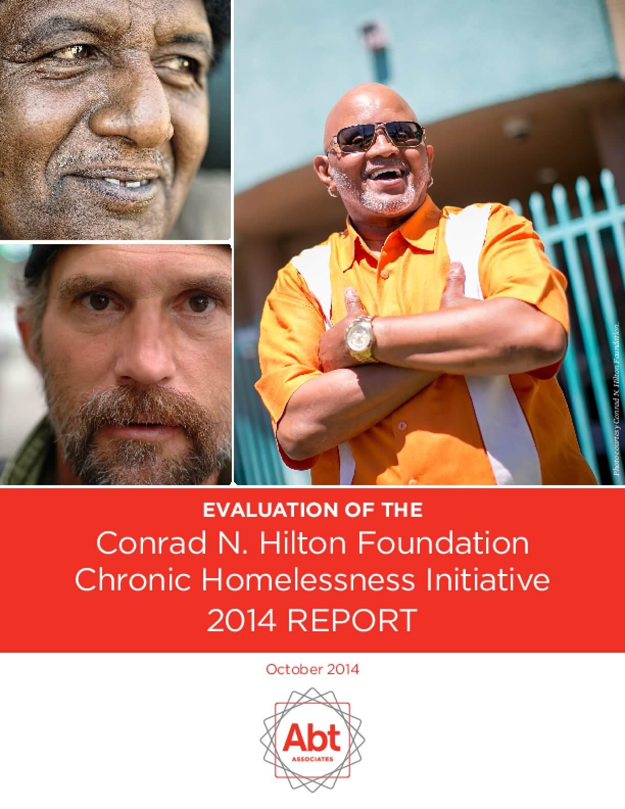 Evaluation of the Conrad N. Hilton Foundation Chronic Homelessness Initiative: 2014