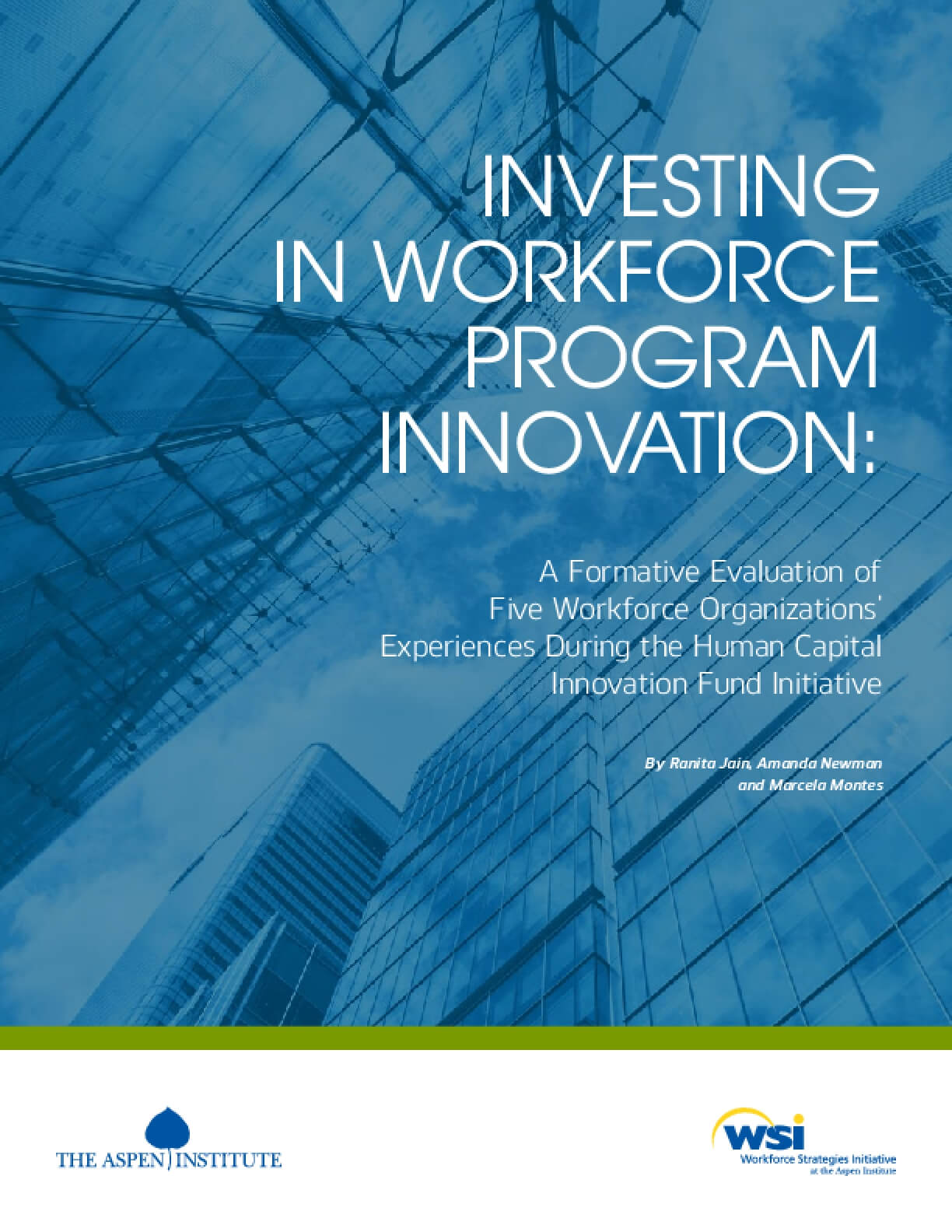 Investing in Workforce Program Innovation: A Formative Evaluation of Five Workforce Organizations' Experiences During the Human Capital Innovation Fund Initiative