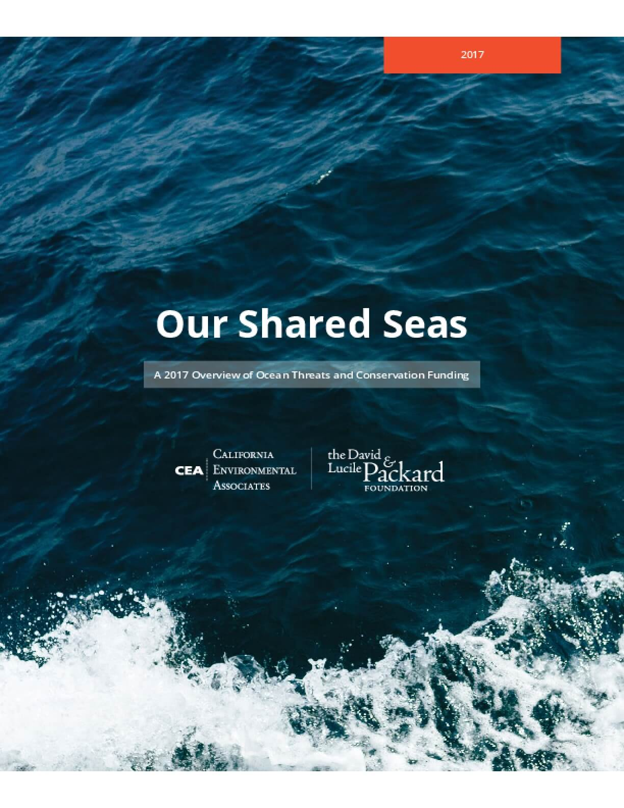 Our Shared Seas: A 2017 Overview of Ocean Threats and Conservation Funding