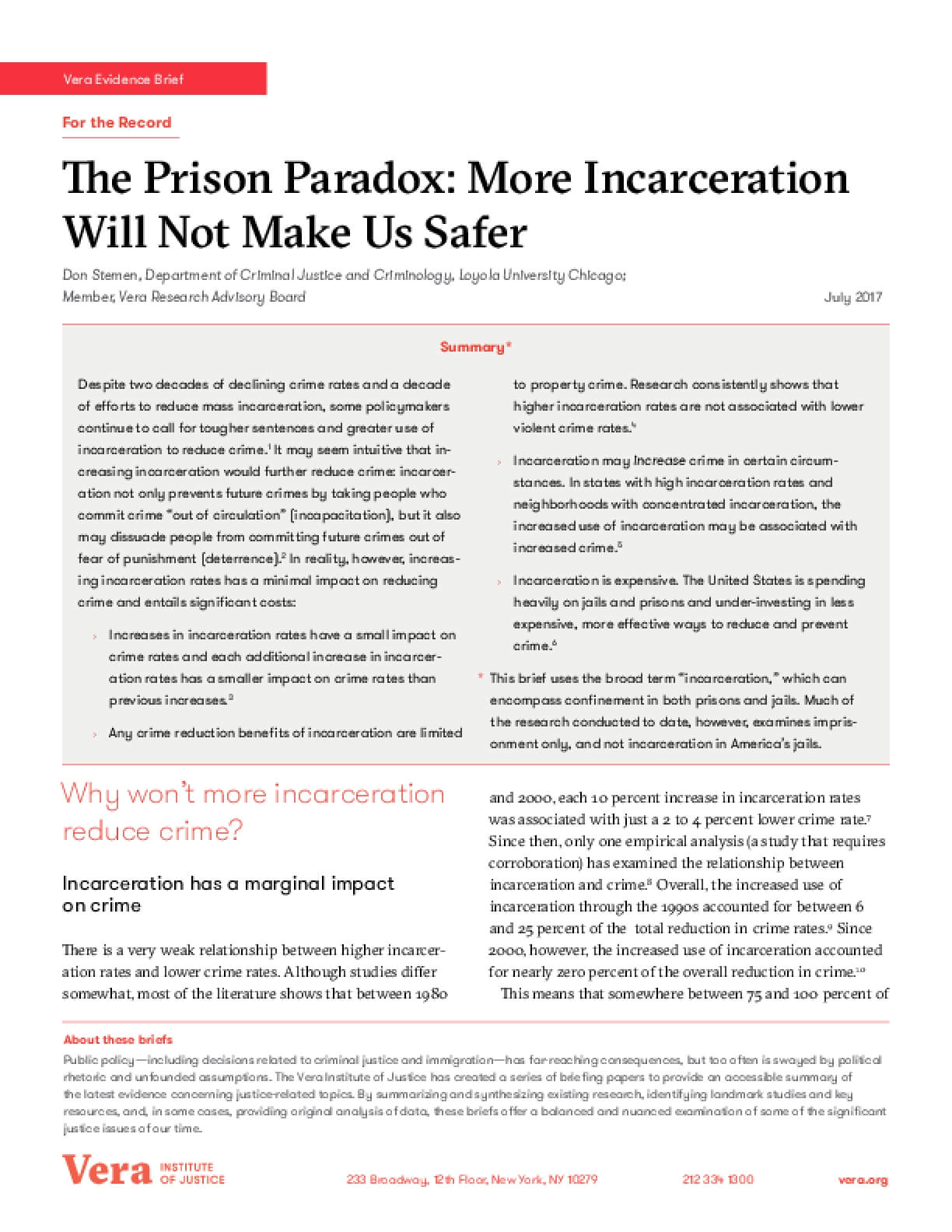 The Prison Paradox: More Incarceration Will Not Make Us Safer