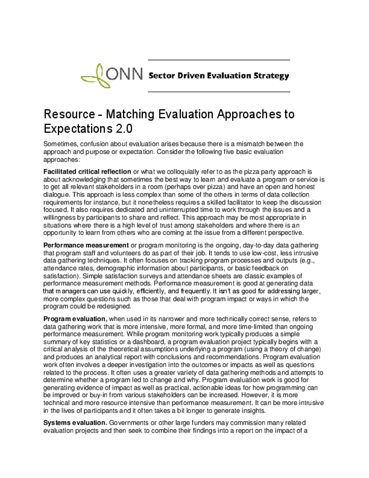Matching Evaluation Approaches to Expectations