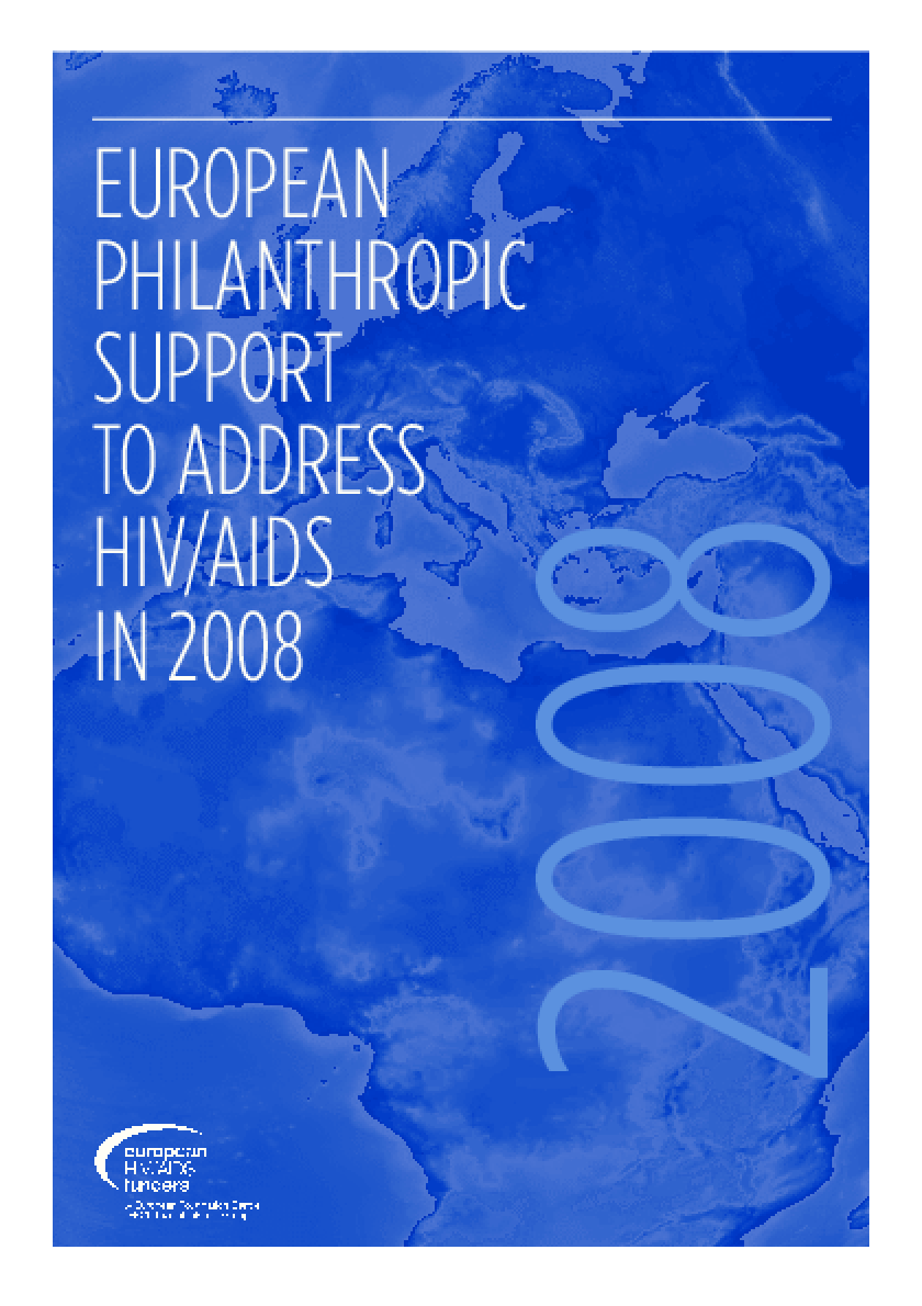 European Philanthropic Support to Address HIV/AIDS in 2008