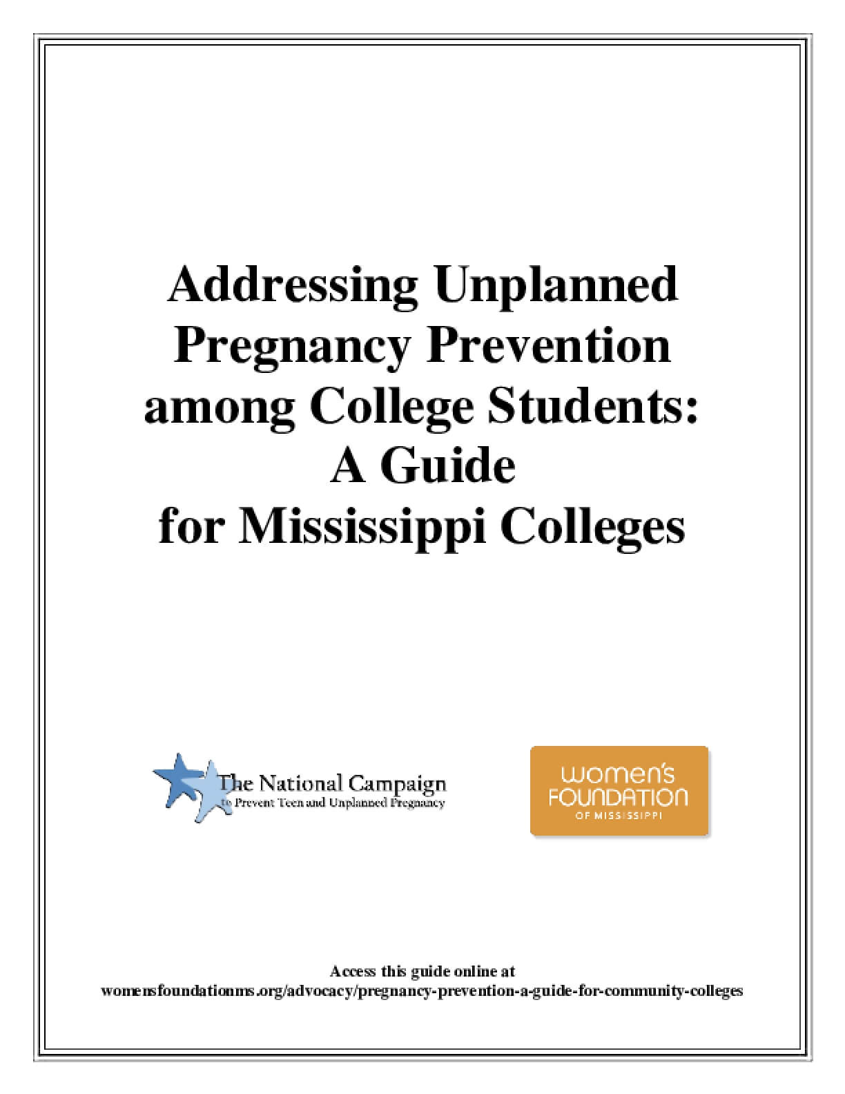 Addressing Unplanned Pregnancy Prevention among College Students: A Guide for Mississippi Colleges