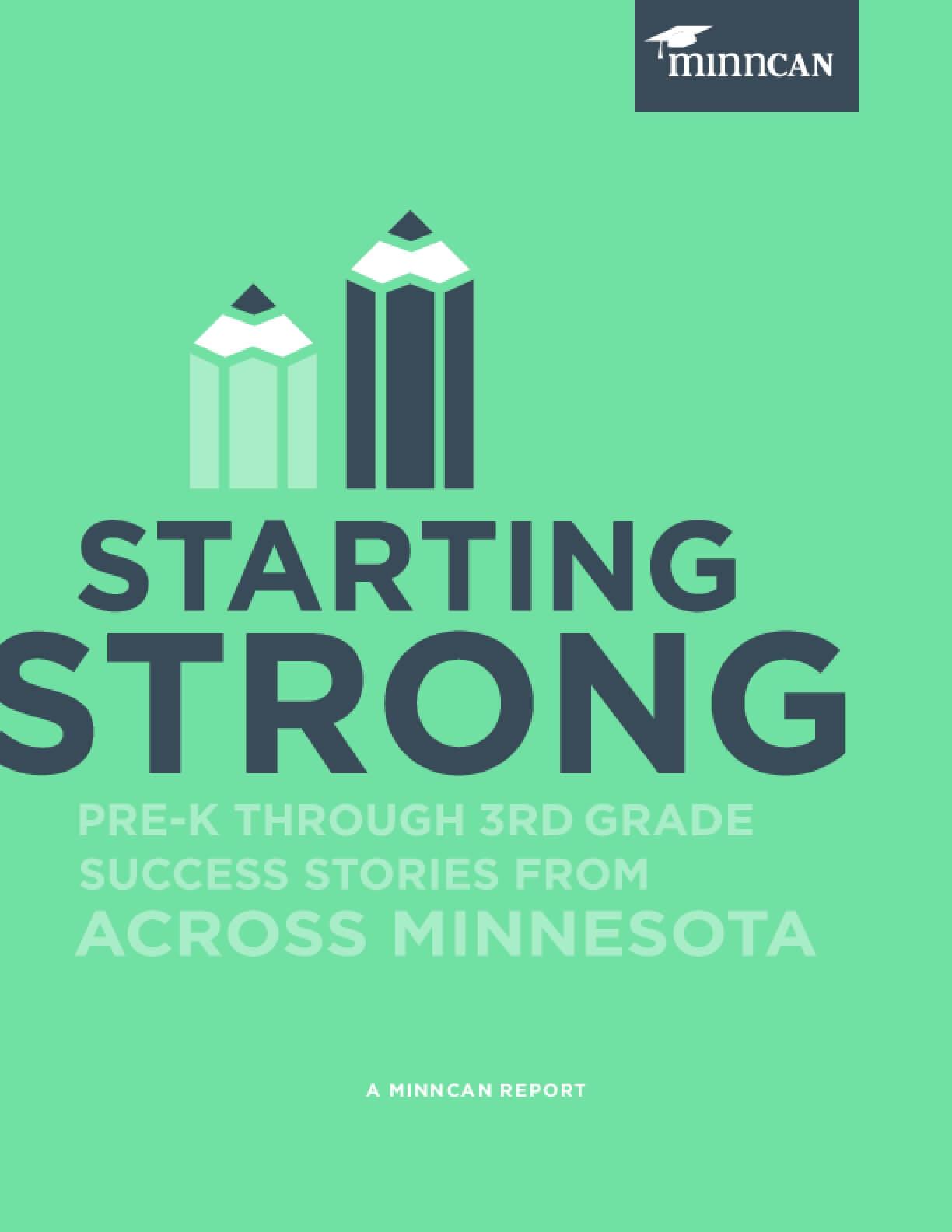Starting Strong: Pre-K through 3rd Grade Success Stories from Across Minnesota