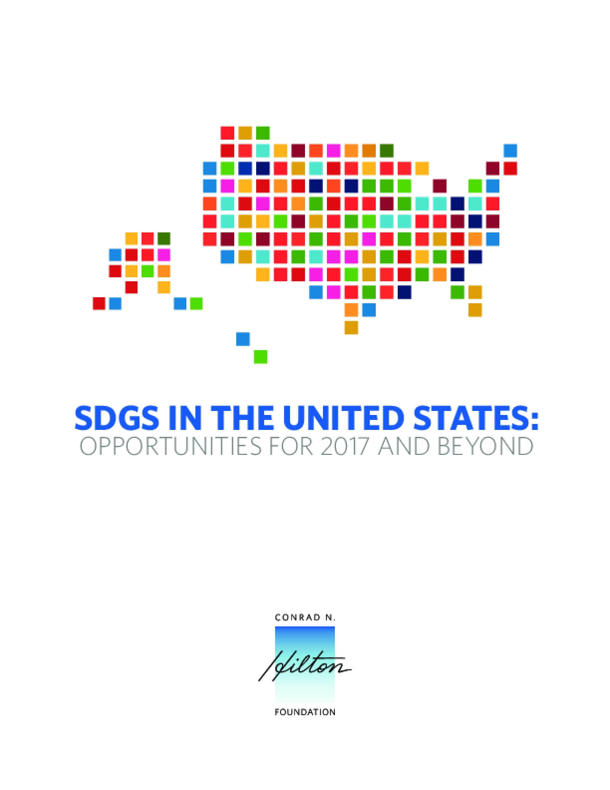 SDGs in the United States: Opportunities for 2017 and Beyond