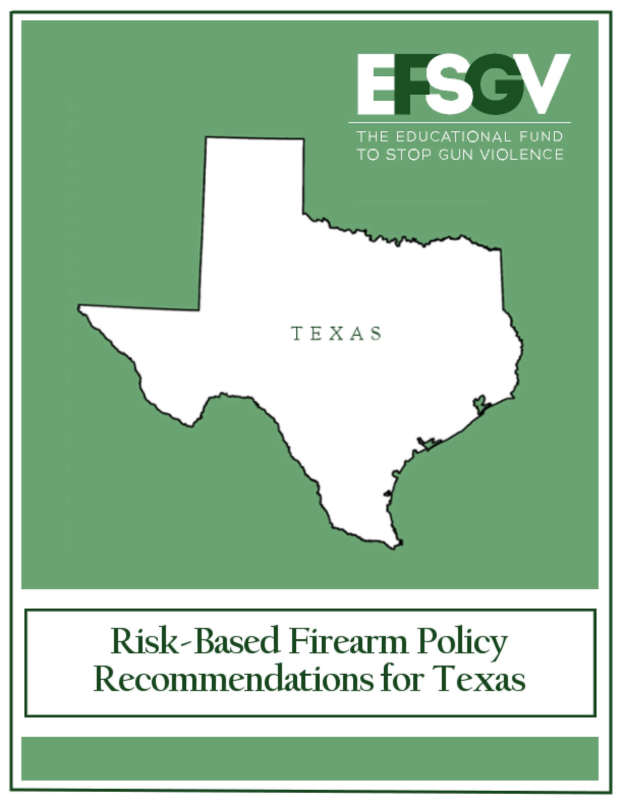 Risk-Based  Firearm Policy Recommendations for  Texas