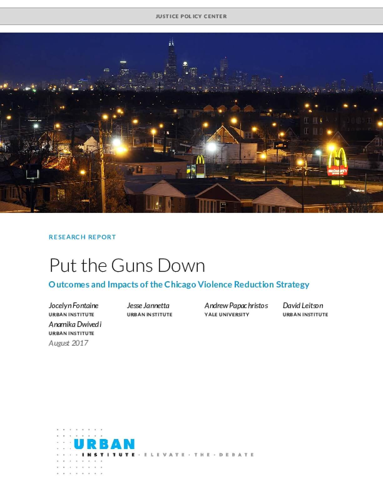 Put the Guns Down: Outcomes and Impacts of the Chicago Violence Reduction Strategy