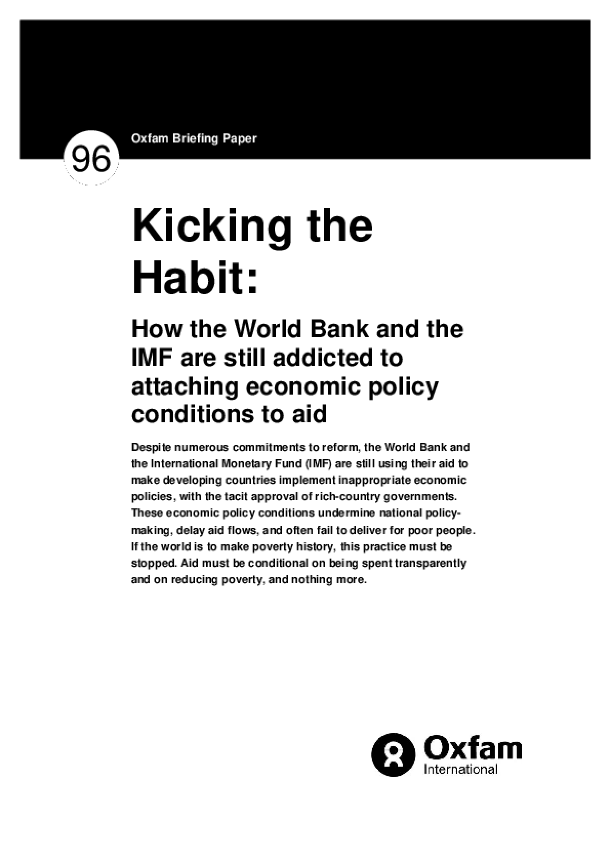 Kicking the Habit: How the World Bank and the IMF are still addicted to attaching economic policy conditions to aid