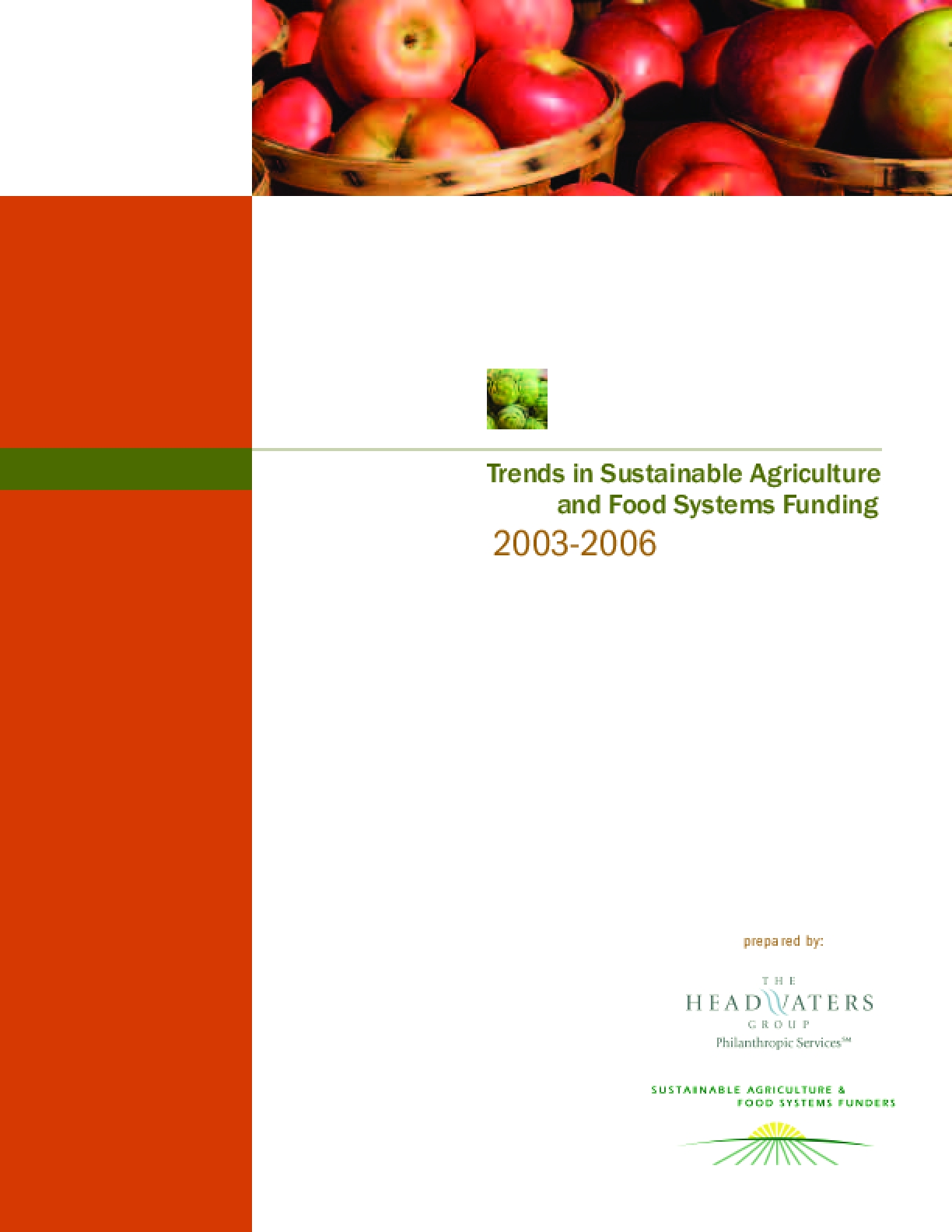 Trends in Sustainable Agriculture & Food Systems Funding 2003-2006