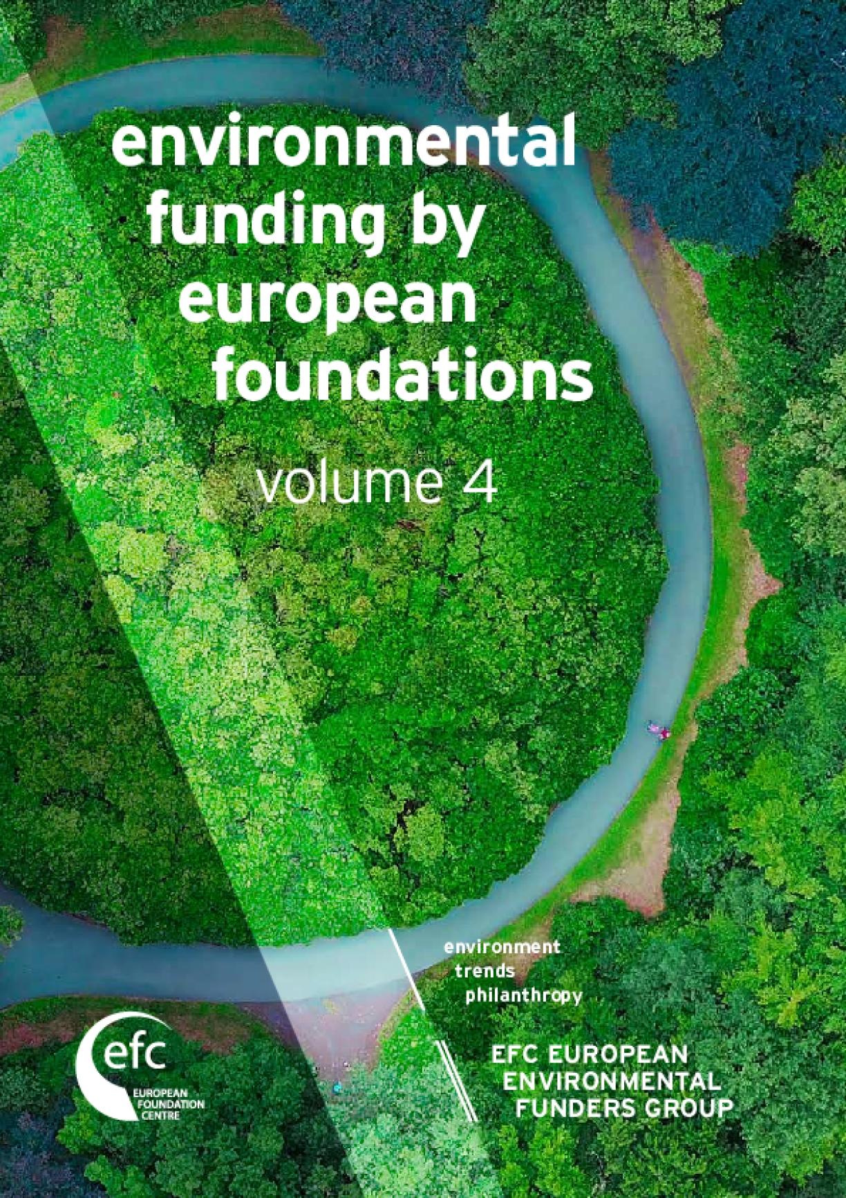 Environmental Funding by European Foundations: Volume 4