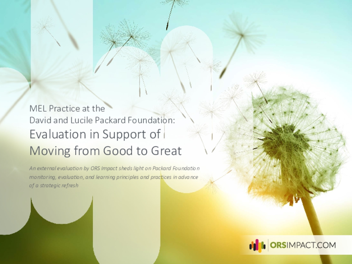 MEL Practice at the David and Lucile Packard Foundation: Evaluation in Support of Moving from Good to Great