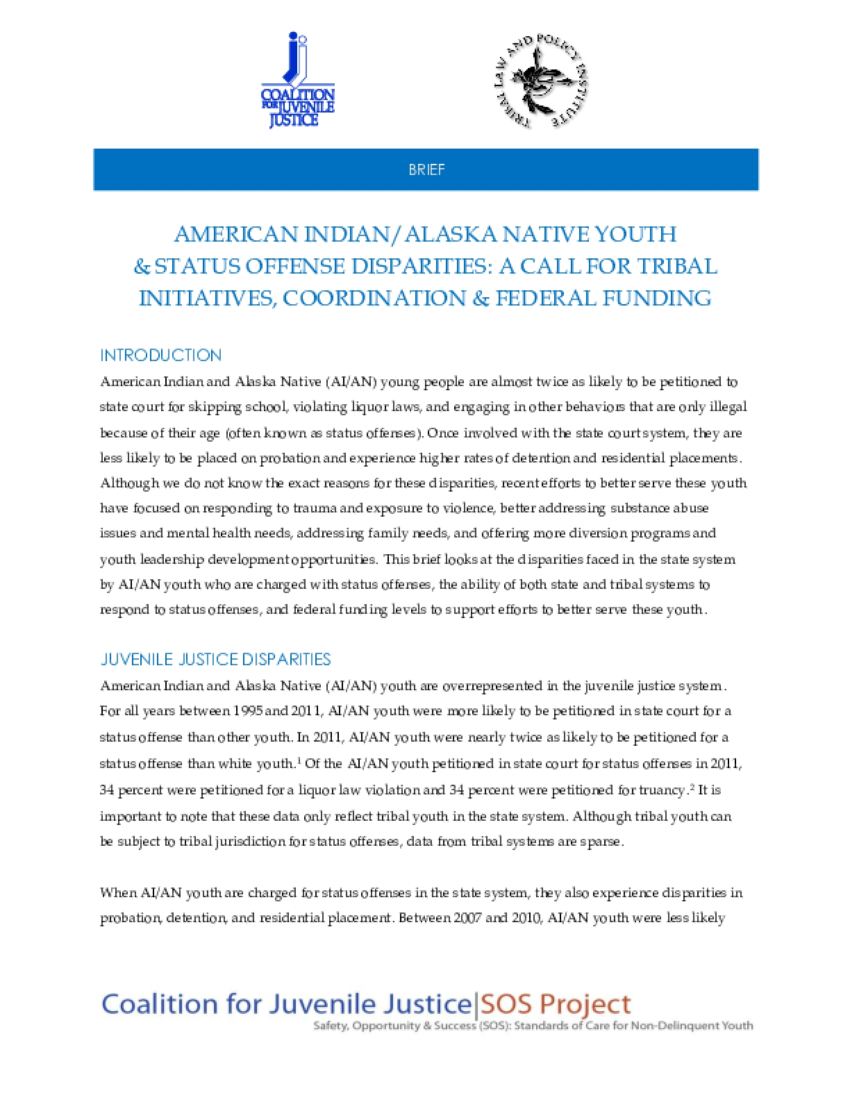 American Indian/Alaska Native Youth & Status Offense Disparities: A Call for Tribal Initiatives, Coordination & Federal Funding