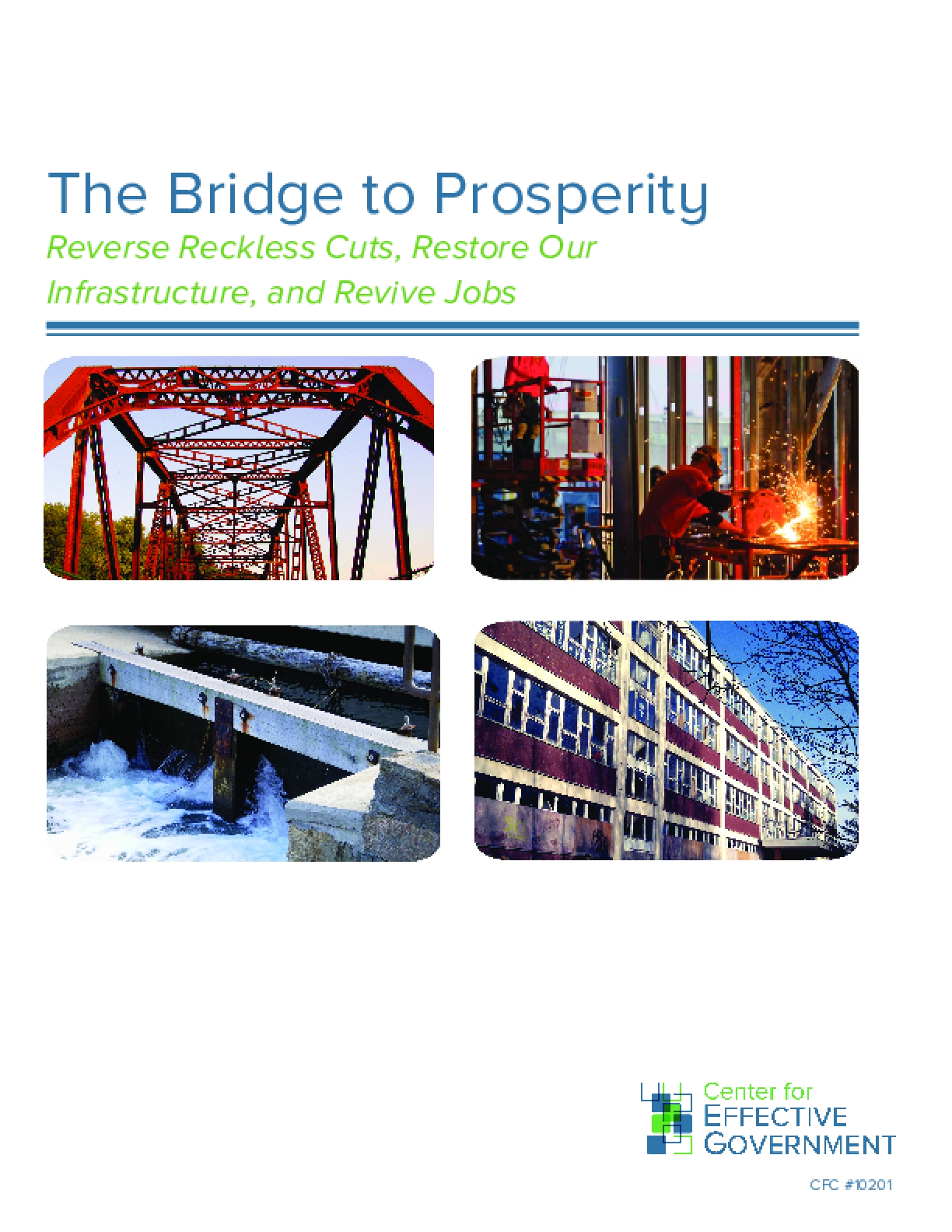 The Bridge to Prosperity: Reverse Reckless Cuts, Restore Our Infrastructure, and Revive Jobs