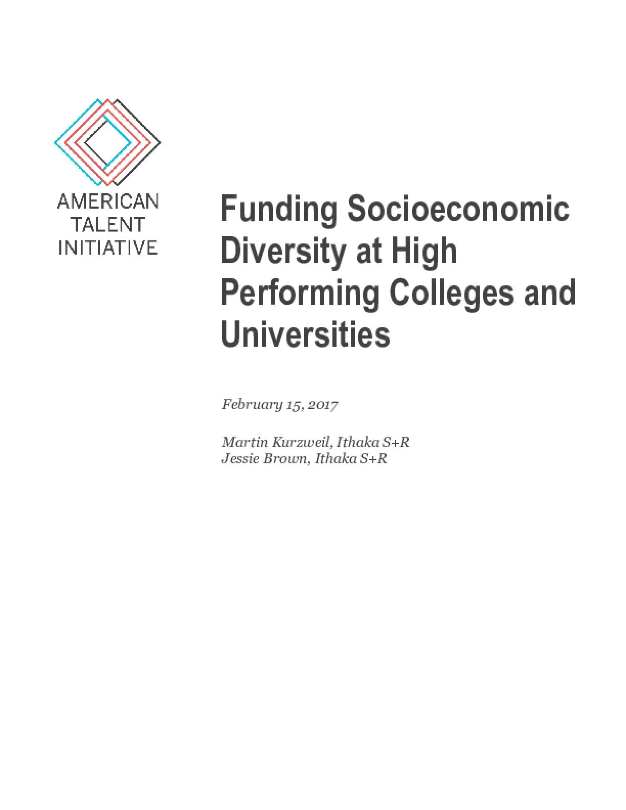 Funding Socioeconomic Diversity at High Performing Colleges and Universities