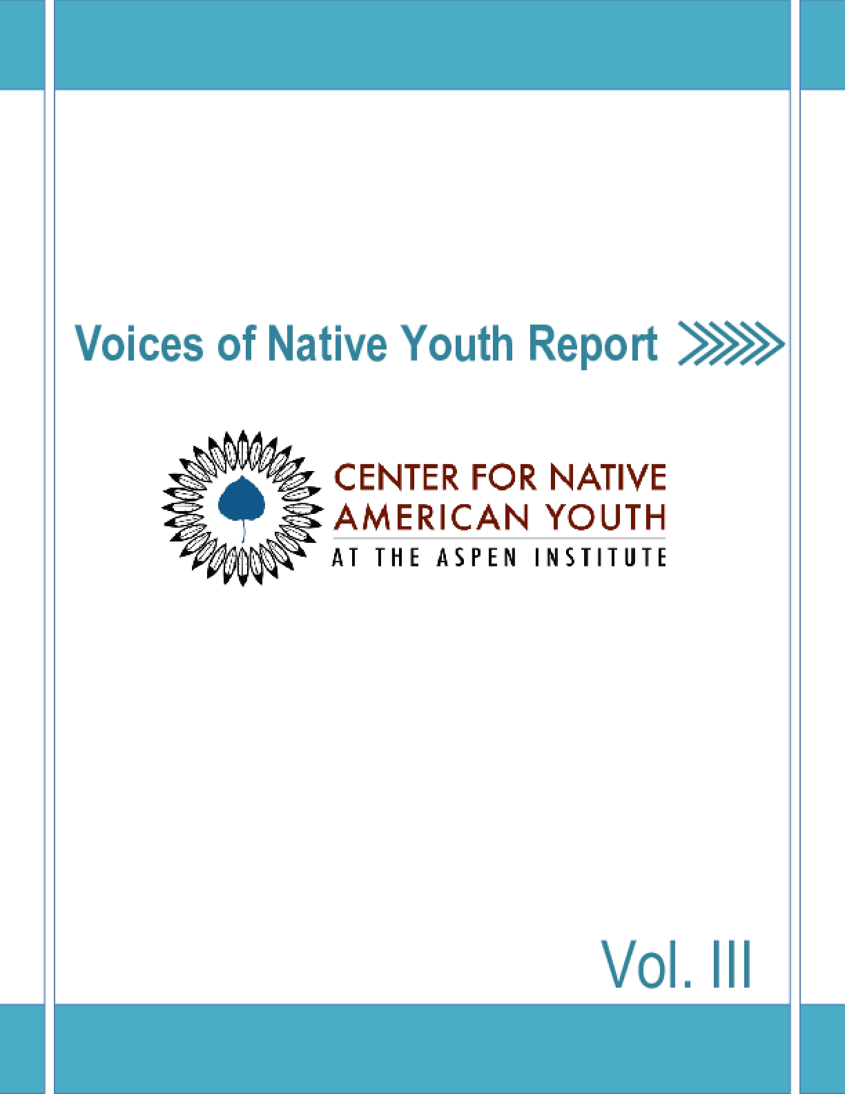 Voices of Native Youth Report Volume 3