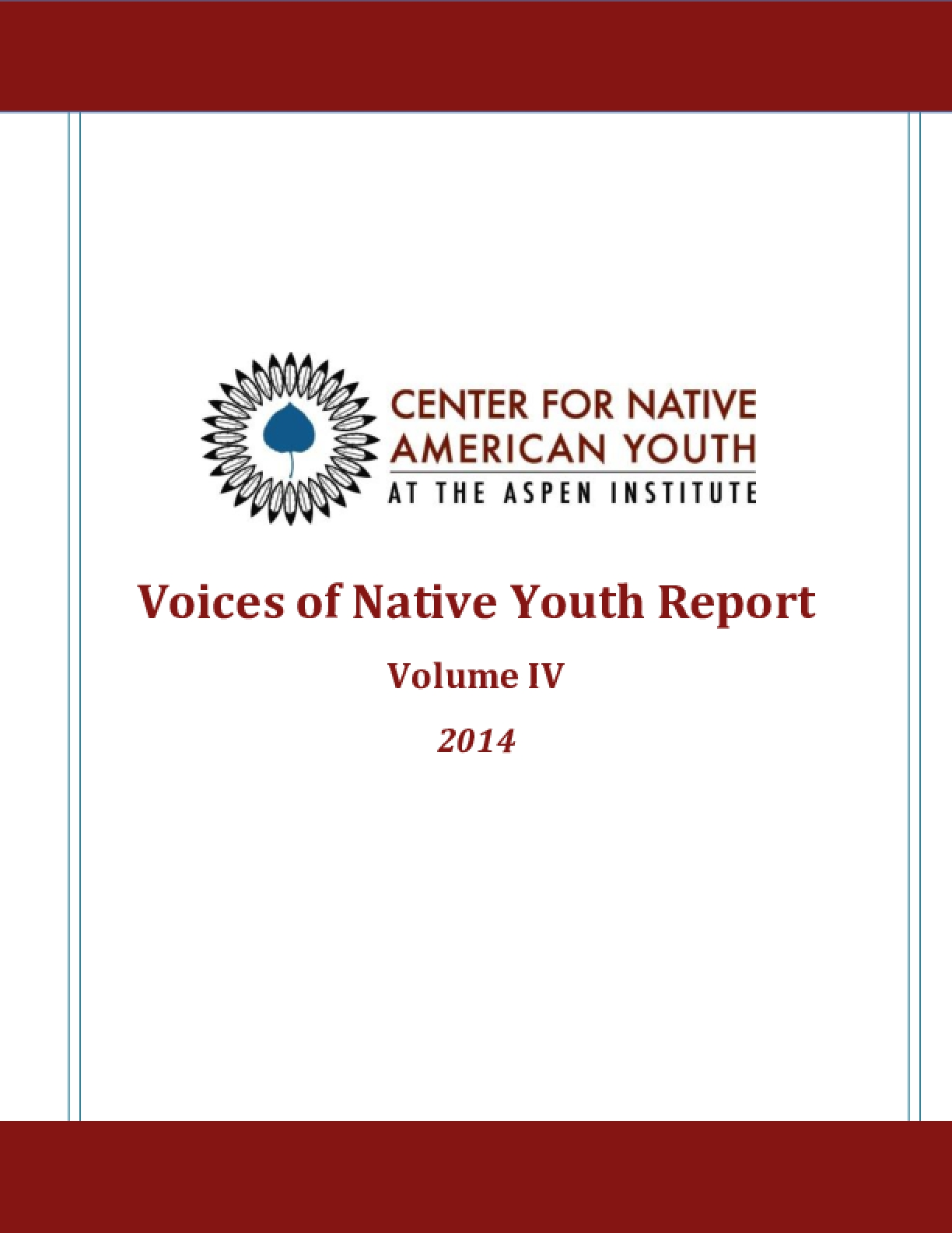 Voices of Native Youth Report Volume 4