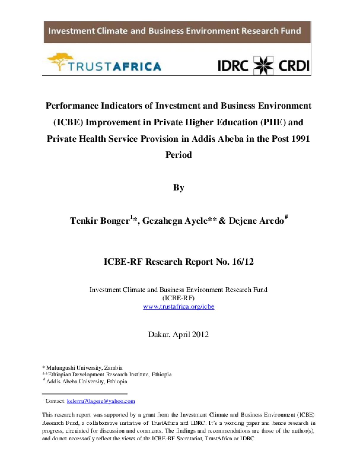 Performance Indicators of Investment and Business Environment (ICBE) Improvement in Private Higher Education (PHE) and Private Health Service Provision in Addis Abeba in the Post 1991 Period