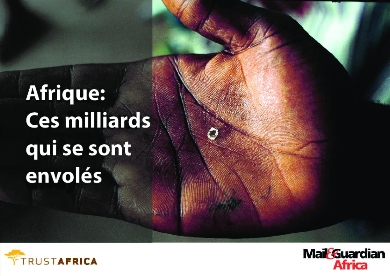 Afrique: Ces Milliards Qui Se Sont Envolés, Un Nouveau Livre Électronique De Trustafrica Et Mail & Guardian Africa
