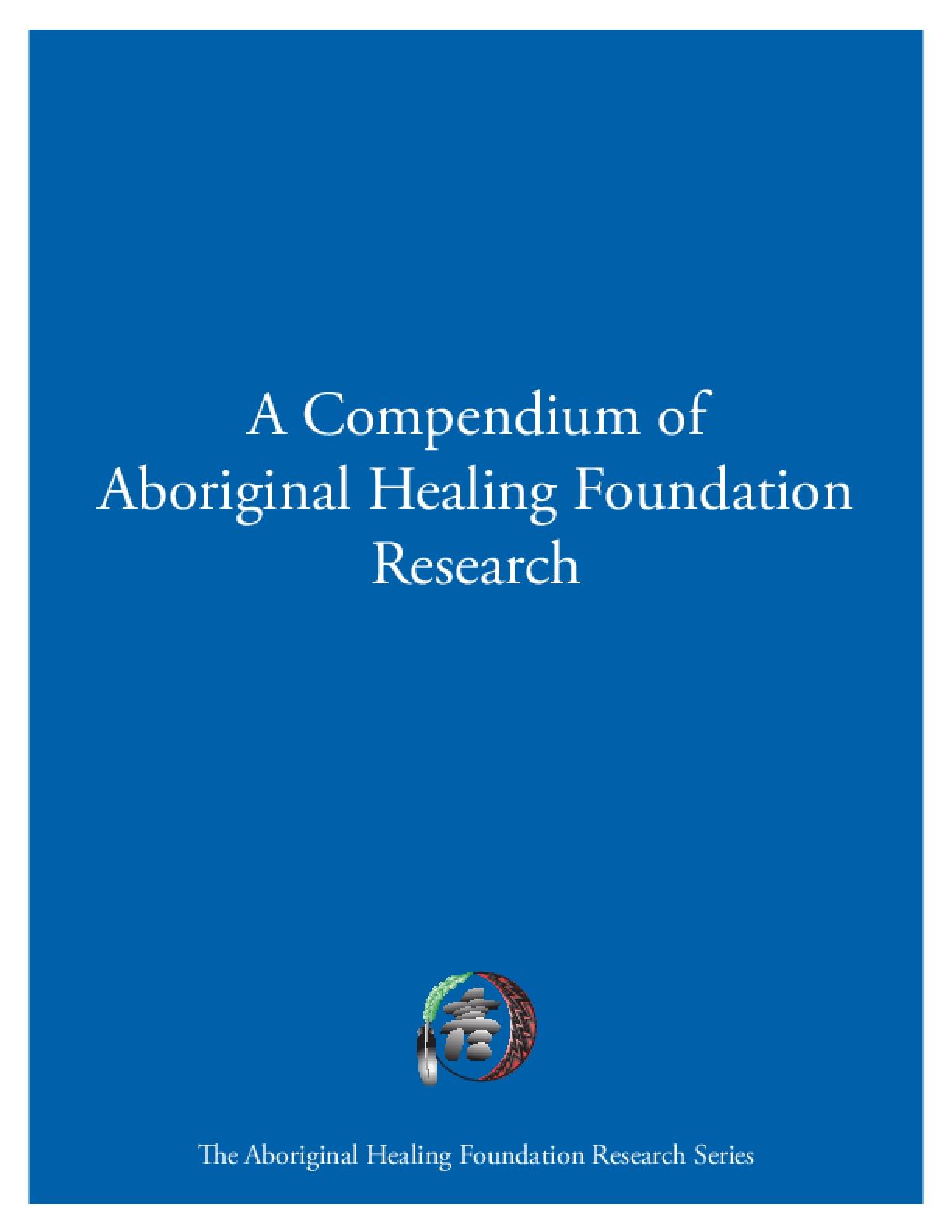 A Compendium of Aboriginal Healing Foundation Research