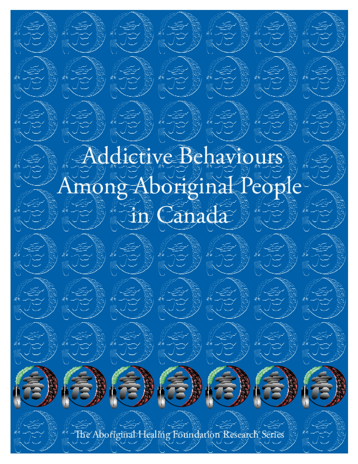 Addictive Behaviors Among Aboriginal People in Canada