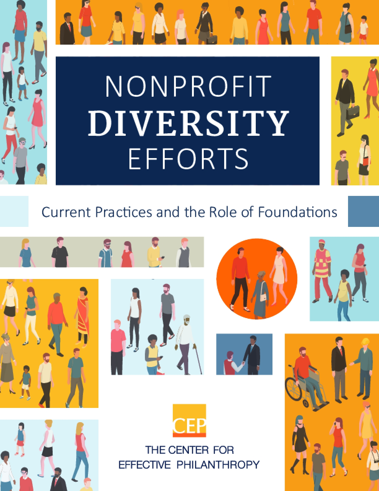 Nonprofit Diversity Efforts : Current Practices and the Role of Foundations