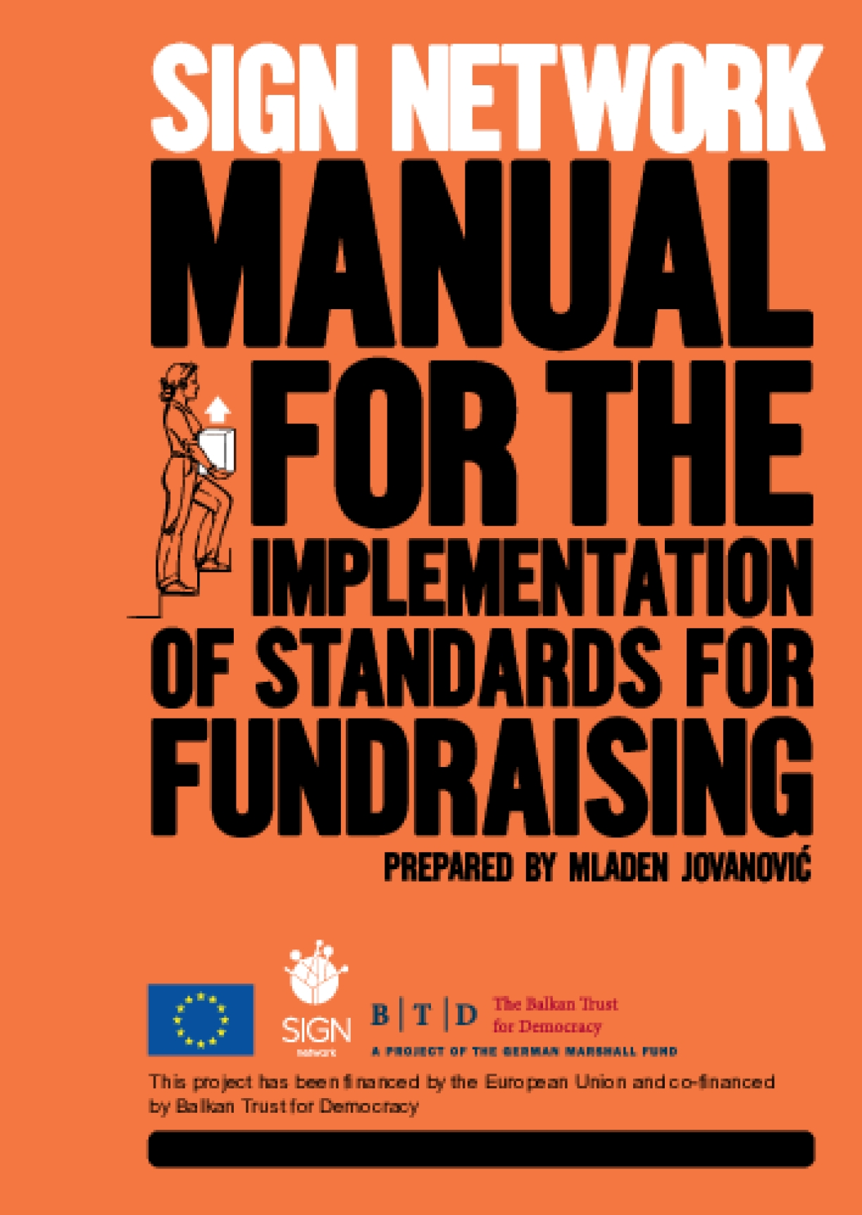 SIGN Network Manual for the Implementation of Standards for Fundaraising