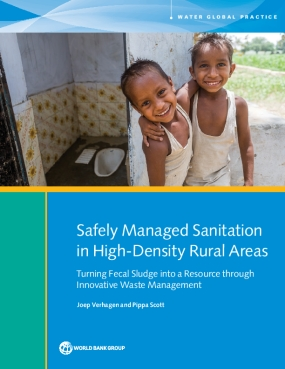 Safely Managed Sanitation in High-Density Rural Areas : Turning Fecal Sludge into a Resource Through Innovative Waste Management