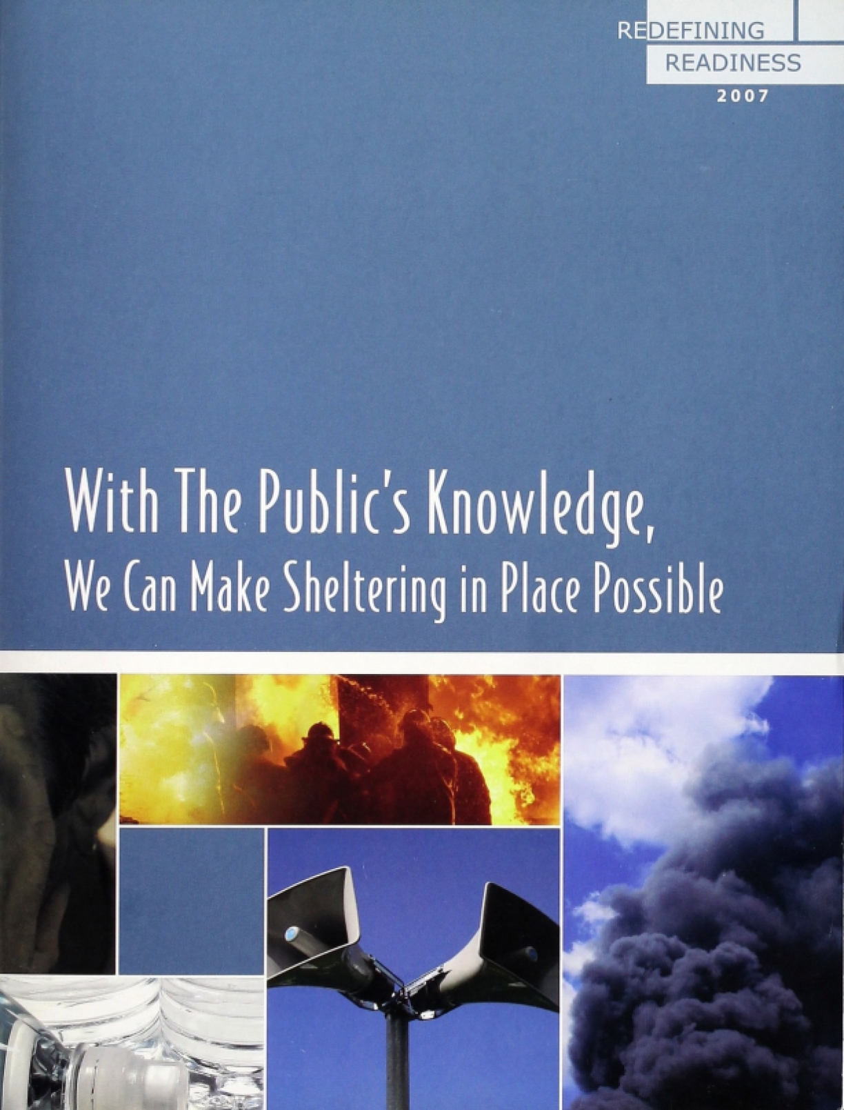 With The Public's Knowledge, We Can Make Sheltering In Place Possible: Redefining Readiness