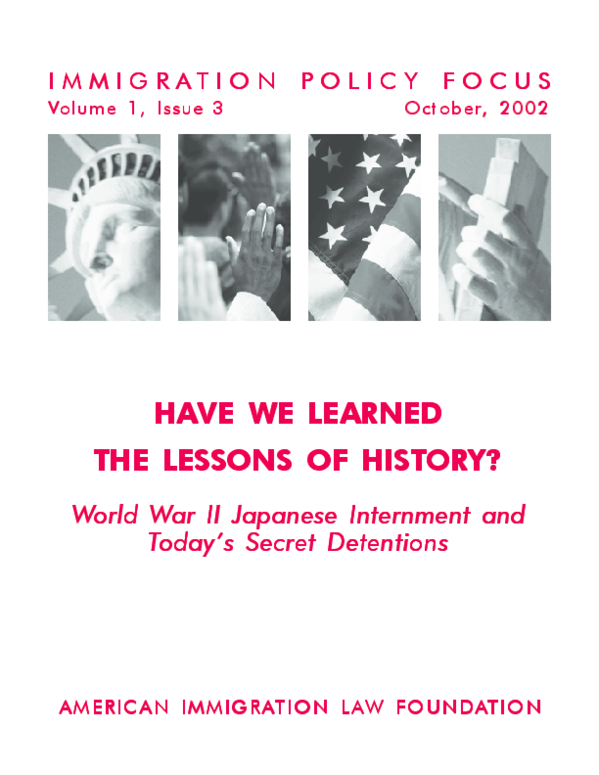 Have We Learned the Lessons of History? World War II Japanese Internment &Today's Secret Detentions