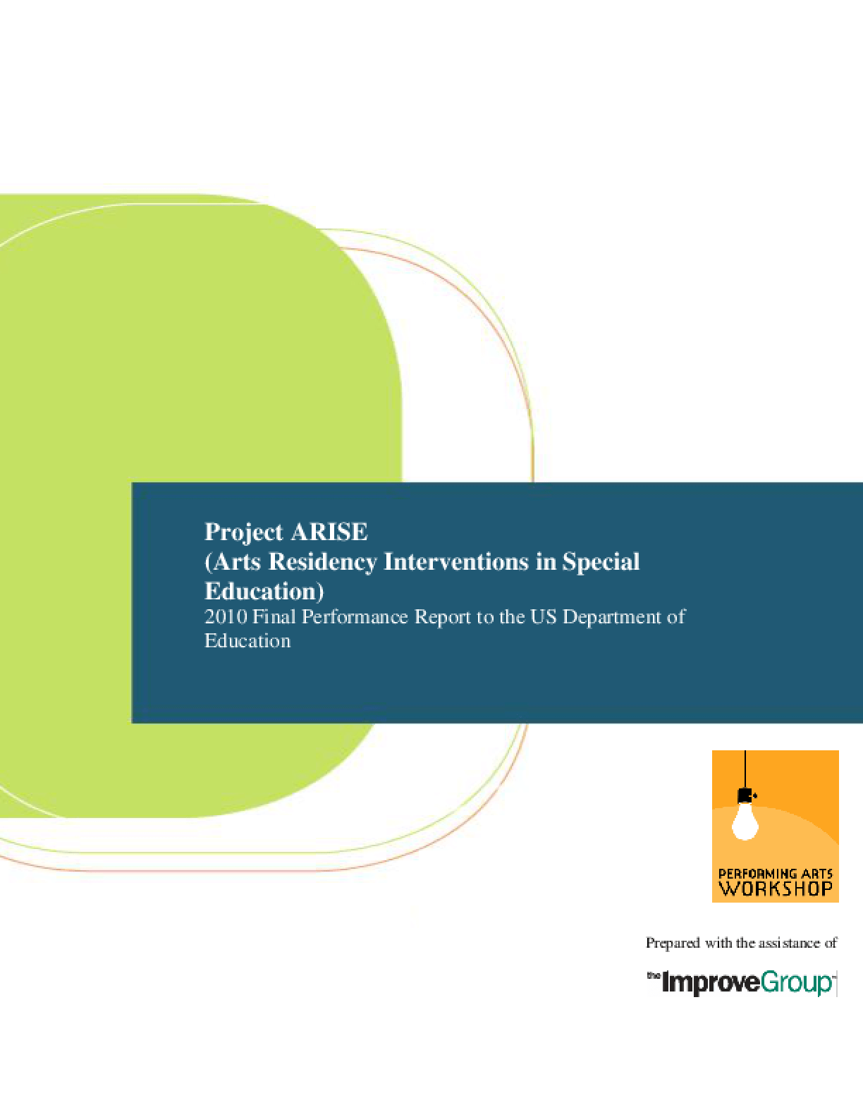 ARISE 2010 Final Performance Report to the US Department of Education