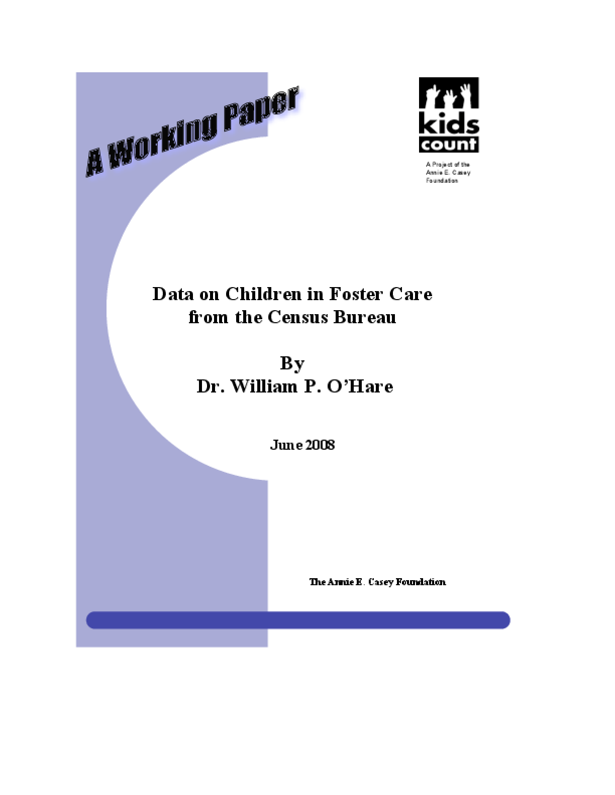 Data on Children in Foster Care From the Census Bureau