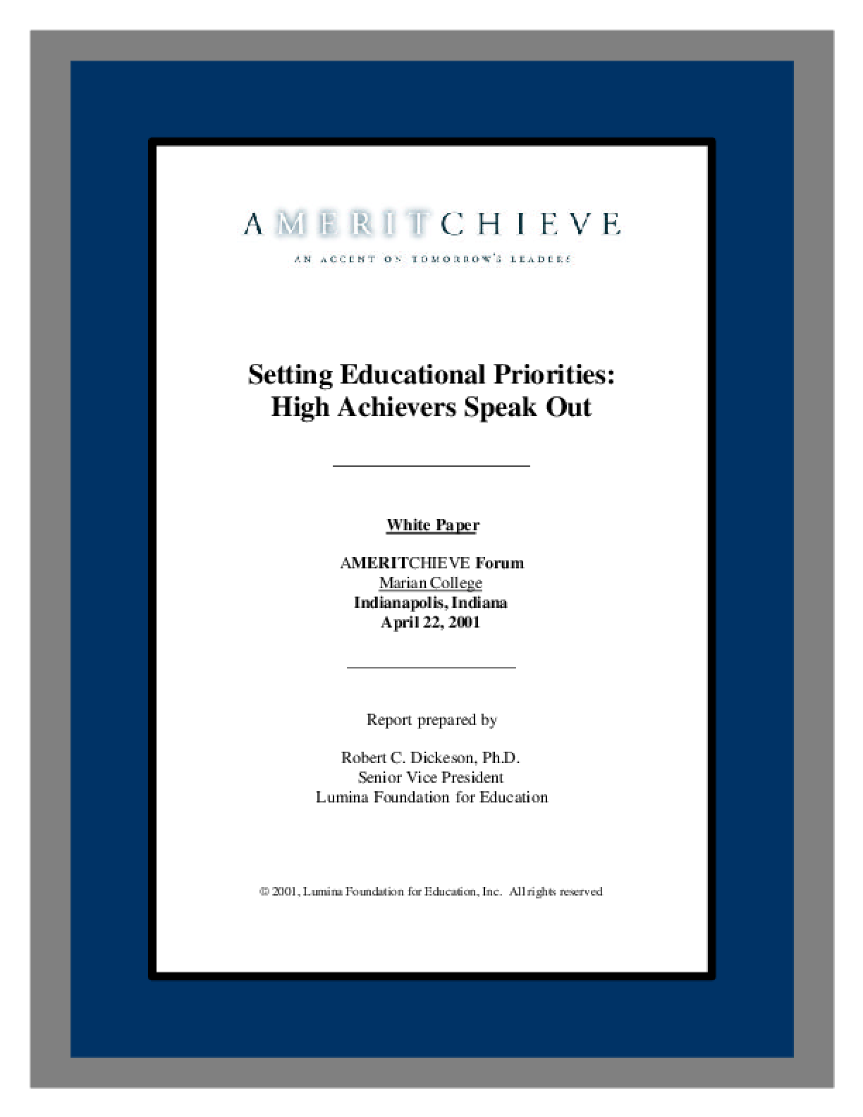 Setting Educational Priorities: High Achievers Speak Out