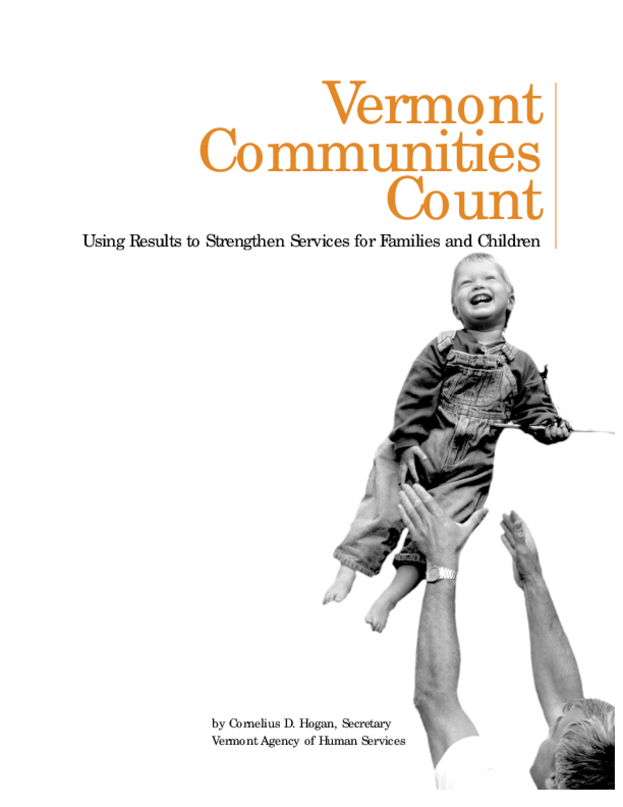 Vermont Communities Count: Using Results to Strengthen Services for Families and Children