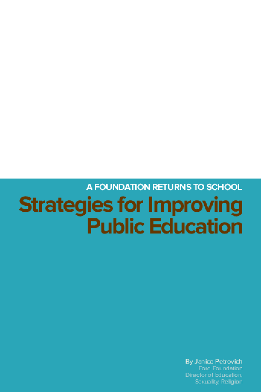 A Foundation Returns to School: Strategies for Improving Public Education