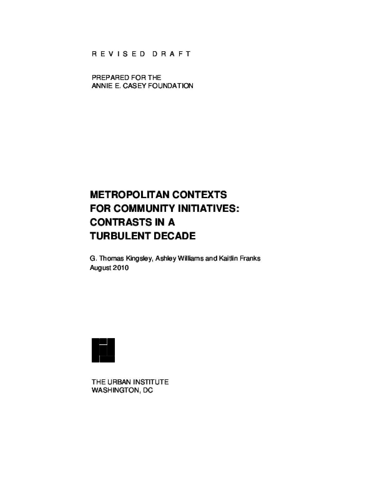 Metropolitan Contexts for Community Initiatives: Contrasts in a Turbulent Decade