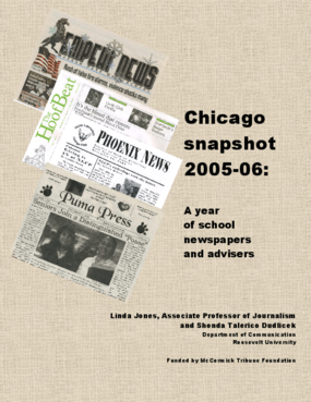 Chicago Snapshot 2005-2006: A Year of School Newspapers and Advisers