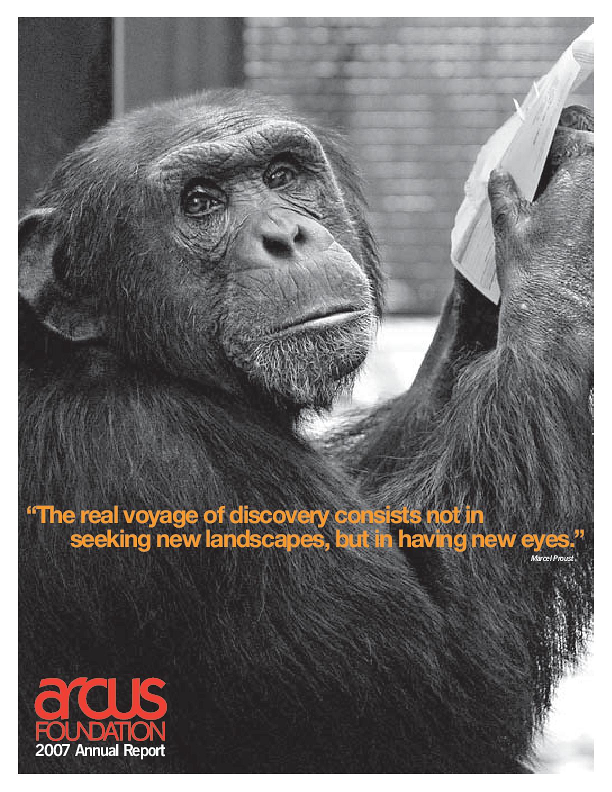 Arcus Foundation - 2007 Annual Report