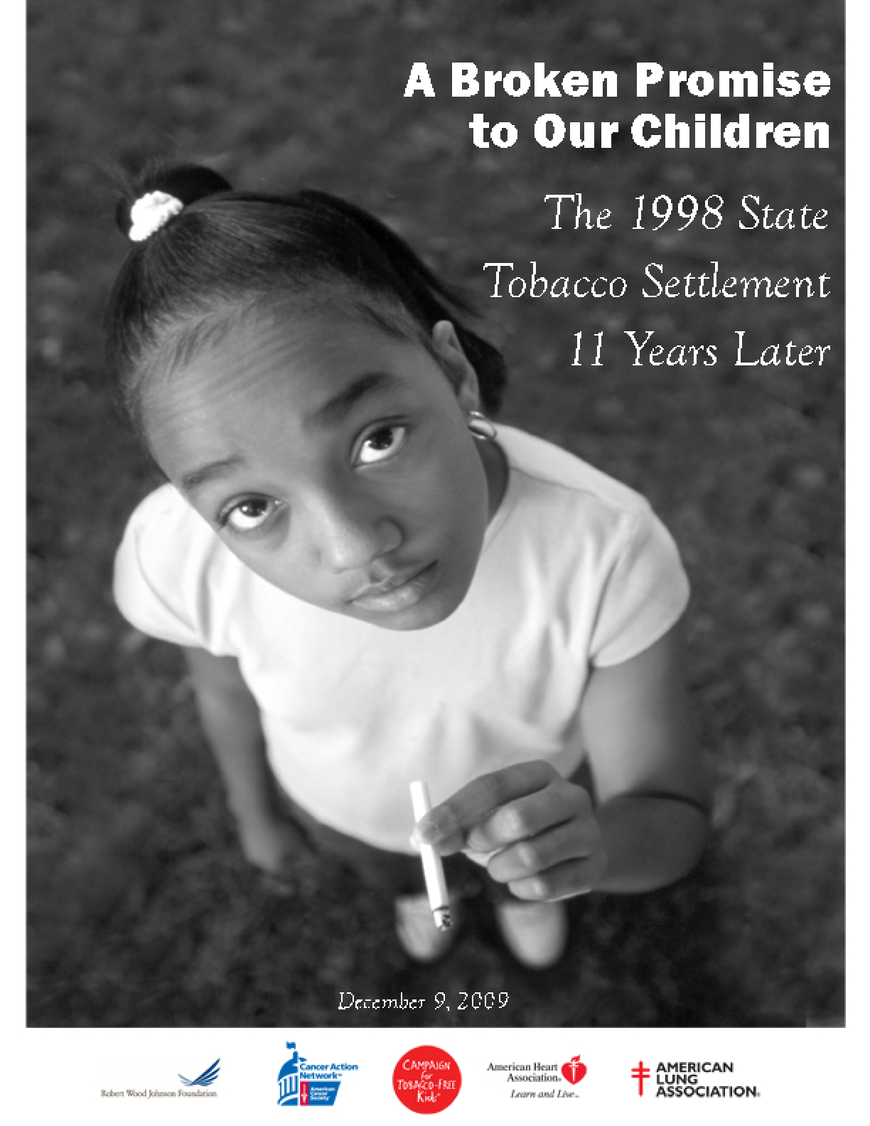 A Broken Promise to Our Children: The 1998 State Tobacco Settlement Eleven Years Later